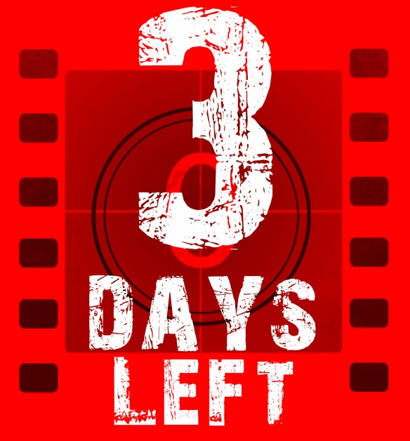 ONLY 3 DAYS LEFT!